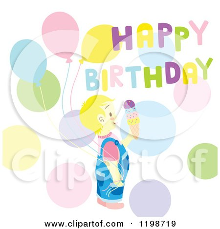 Clipart of a Blond Boy with Ice Cream Balloons Dots and Happy Birthday Text - Royalty Free Vector Illustration by Cherie Reve