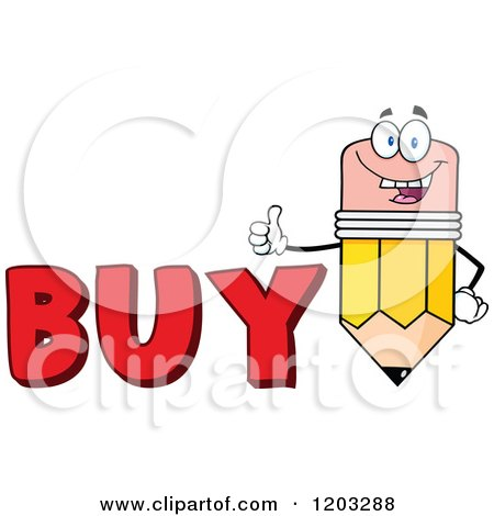 Cartoon of a Pencil Mascot Holding a Thumb up over the Word BUY - Royalty Free Vector Clipart by Hit Toon