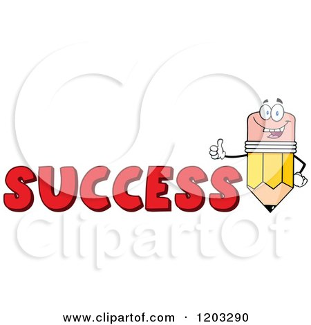 Cartoon of a Pencil Mascot Holding a Thumb up over the Word SUCCESS - Royalty Free Vector Clipart by Hit Toon