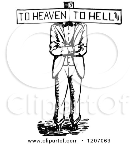 Vintage Black And White Haven Or Hell Sign Man
