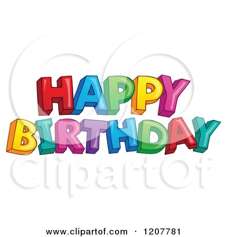 Cartoon of a Colorful Happy Birthday Greeting - Royalty Free Vector Clipart by visekart