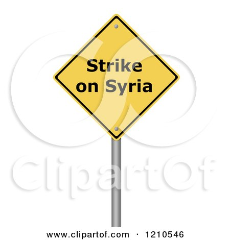 Clipart of a 3d Strike on Syria Warning Sign - Royalty Free CGI Illustration by oboy