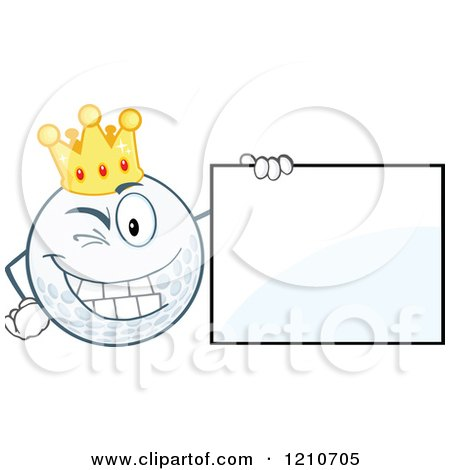 Cartoon of a Winking Crowned Golf Ball Mascot with a Sign - Royalty Free Vector Clipart by Hit Toon
