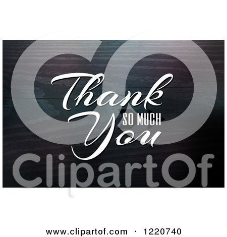 Clipart of White Thank You so Much Text over Wood Grain - Royalty Free Illustration by Arena Creative