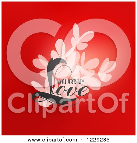 Clipart of Valentine Butterflies and You Are My Love Text over Red - Royalty Free Vector Illustration by elena