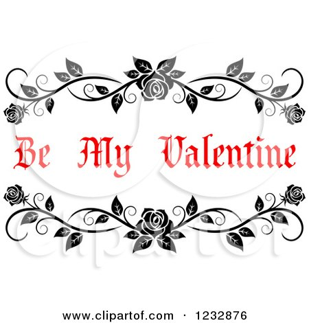 Clipart of a Be My Valentine Text with Black Rose Floral Borders ...