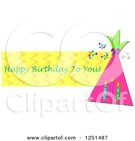 Clipart of a Party Hat and Candles with Happy Birthday to You Text - Royalty Free Vector Illustration by bpearth