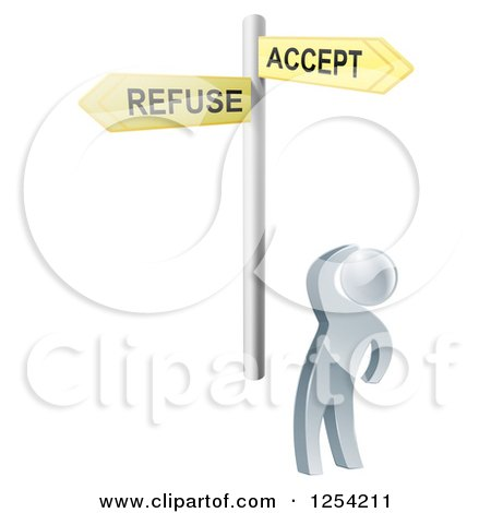 Clipart of a 3d Silver Man Looking up at Refuse and Accept Signs - Royalty Free Vector Illustration by AtStockIllustration