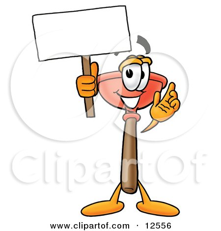 Clipart Picture of a Sink Plunger Mascot Cartoon Character Holding a Blank Sign by Toons4Biz