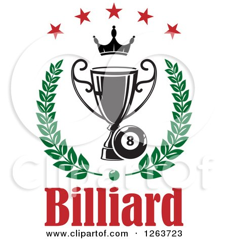 Clipart of a Billiards Eight Ball with a Crown and Trophy in a Laurel Under Stars with Text - Royalty Free Vector Illustration by Vector Tradition SM