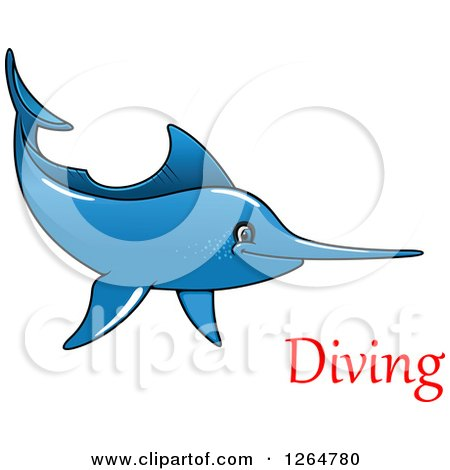 Clipart of a Cartoon Blue Swordfish with Diving Text - Royalty Free Vector Illustration by Vector Tradition SM