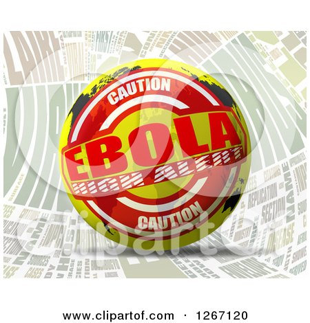 Clipart of a 3d Caution Ebola High Alert World Map Sphere over Words - Royalty Free Illustration by MacX