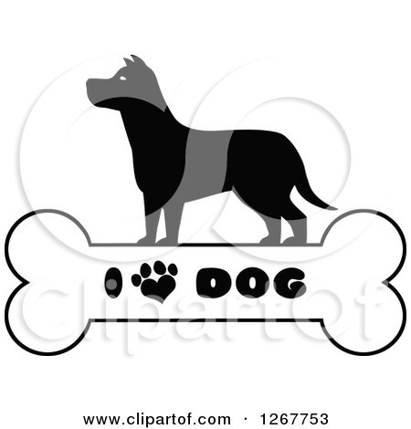 Clipart of a Black and White Silhouetted Canine over a Bone with I Love Dog Text and a Heart Shaped Paw Print - Royalty Free Vector Illustration by Hit Toon