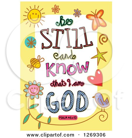 Clipart of Colorful Sketched ScriptureBe Still and Know That I Am God Psalm 46 V 10 Text in a Yellow Border - Royalty Free Vector Illustration by Prawny