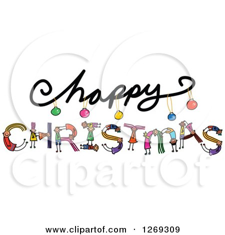 Clipart of Alphabet Stick Children Forming CHRISTMAS Text Under Happy - Royalty Free Vector Illustration by Prawny