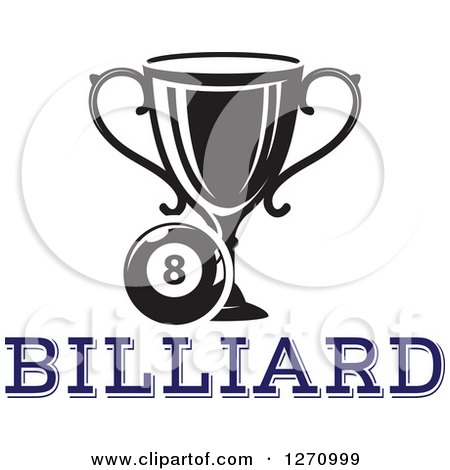 Clipart of a Black and White Billiards Eight Ball with a Trophy over Blue Text - Royalty Free Vector Illustration by Vector Tradition SM