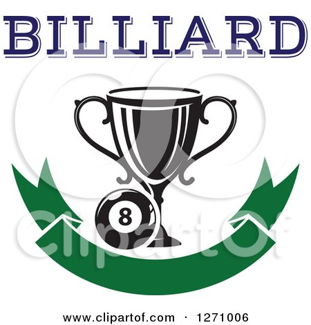 Clipart of a Billiards Eight Ball with a Trophy and Text over a Blank Green Banner - Royalty Free Vector Illustration by Vector Tradition SM
