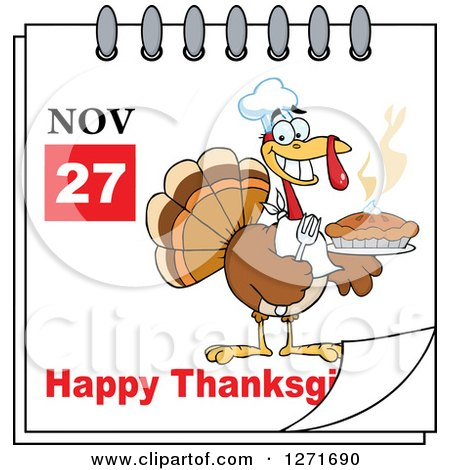 Clipart of a November 27th Happy Thanksgiving Day Calendar with a Chef Turkey Bird Holding a Pie - Royalty Free Vector Illustration by Hit Toon
