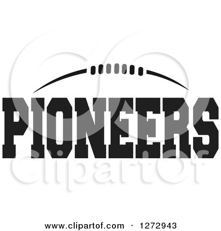 Clipart of a Black and White American Football and Pioneers Text - Royalty Free Vector Illustration by Johnny Sajem