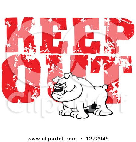 Clipart of a Black and White Bulldog over Distressed Red Keep out Text - Royalty Free Vector Illustration by Johnny Sajem