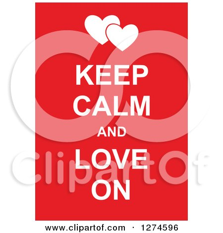 Clipart of White Keep Calm and Love on Text with Hearts on Red - Royalty Free Vector Illustration by Prawny