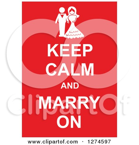 Clipart of White Keep Calm and Marry on Text with a Wedding Couple on Red - Royalty Free Vector Illustration by Prawny