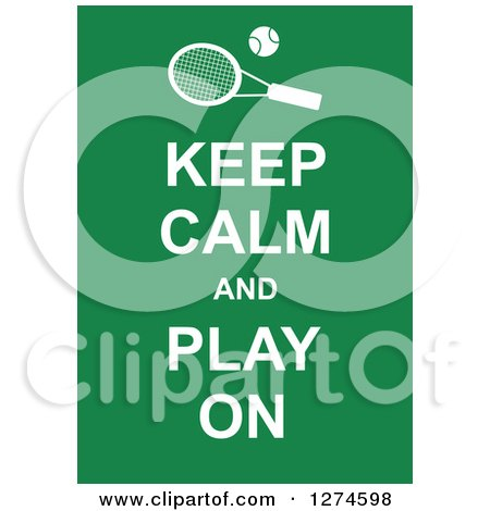 Clipart of White Keep Calm and Play on Text with a Tennis Racket on Green - Royalty Free Vector Illustration by Prawny