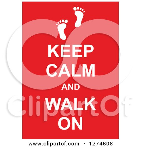 Clipart of White Keep Calm and Walk on Text with Footprints on Red - Royalty Free Vector Illustration by Prawny