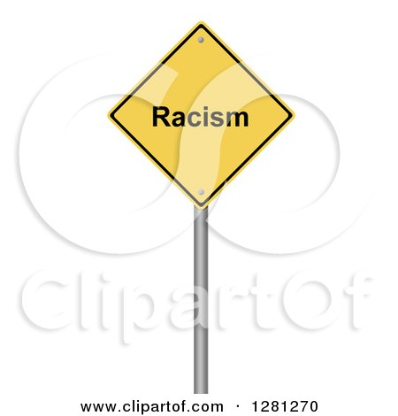 Clipart of a 3d Yellow Racism Warning Sign over White - Royalty Free Illustration by oboy