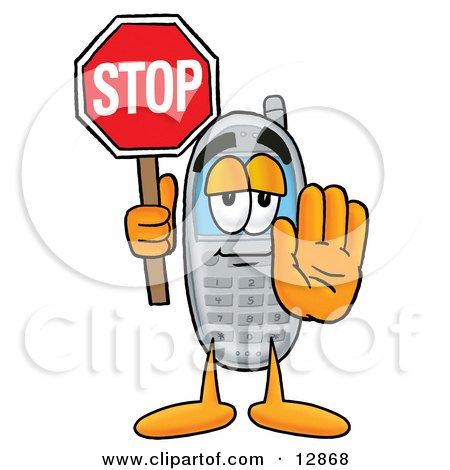Clipart Picture of a Wireless Cellular Telephone Mascot Cartoon Character Holding a Stop Sign by Toons4Biz