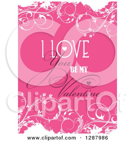 Clipart of I Love You Be My Valentine Text over Pink and White Floral Grunge - Royalty Free Vector Illustration by KJ Pargeter