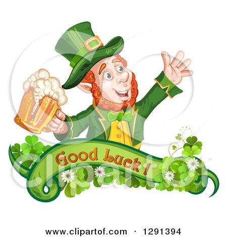 Clipart of a St Patricks Day Leprechaun Cheering with Beer over a Good Luck Banner with Shamrocks - Royalty Free Vector Illustration by merlinul