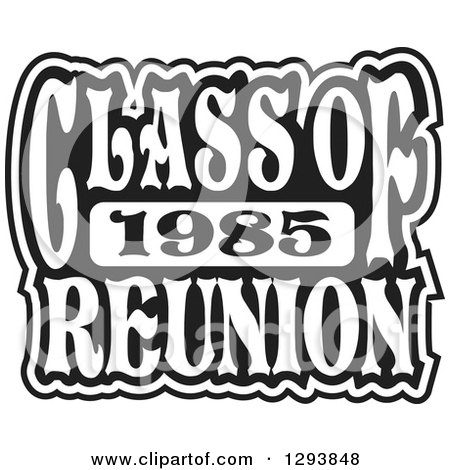 Clipart of a Black and White Class of 1985 High School Reunion Design - Royalty Free Vector Illustration by Johnny Sajem