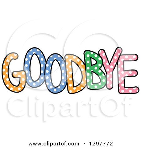 Clipart of a Colorful Polka Dot Word: GOODBYE - Royalty Free Vector Illustration by Prawny