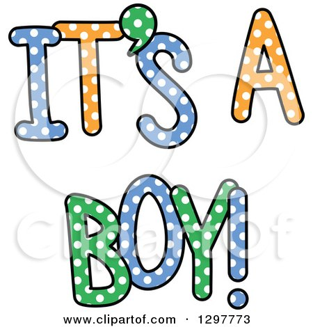 Clipart of Colorful Polka Dot ITS a BOY Text - Royalty Free Vector Illustration by Prawny