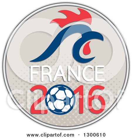 Clipart of a Red and Blue Rooster Head over France 2016 and a Soccer Ball in a Halftone Circle - Royalty Free Vector Illustration by patrimonio