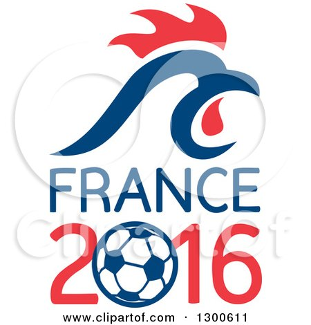 Clipart of a Red and Blue Rooster Head over France 2016 and a Soccer Ball - Royalty Free Vector Illustration by patrimonio