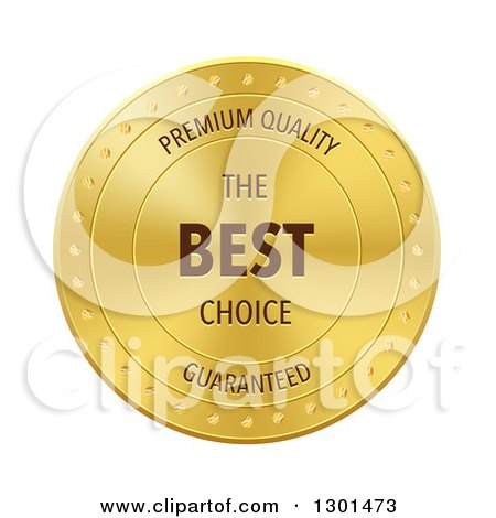 Clipart of a Golden Metal Badge with Premium Quality the Best Choice Guaranteed Text on White - Royalty Free Vector Illustration by vectorace