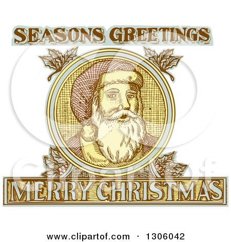 Clipart of an Engraved Santa Claus Face with Seasons Greetings Merry Christmas Text and Holly - Royalty Free Vector Illustration by patrimonio