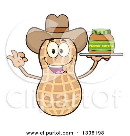Clipart of a Happy Cowboy Peanut Mascot Character Gesturing Ok and Holding a Jar of Peanut Butter on a Tray - Royalty Free Vector Illustration by Hit Toon