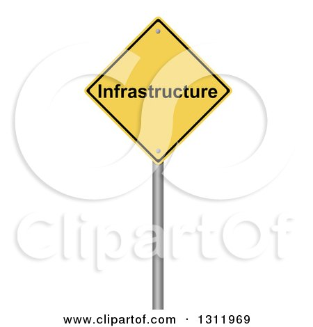 Clipart of a 3d Yellow INFRASTRUCTURE Warning Sign, on White - Royalty Free Illustration by oboy