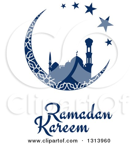 Clipart Of A Blue Silhouetted Mosque In Patterned Crescent Moon With Stars And Ramadan Kareem Text For Muslim Holy Month