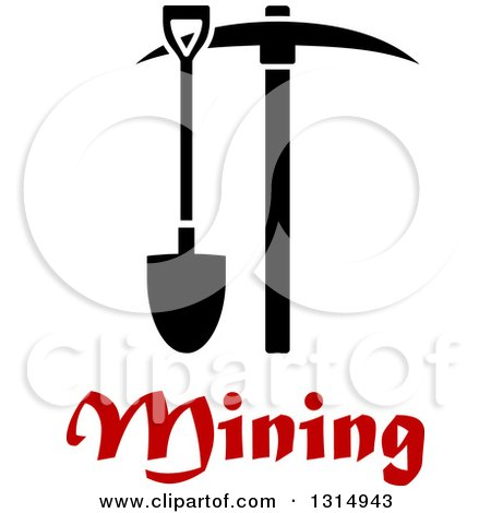 Clipart of a Black Mining Shovel and Pickaxe over Red Text - Royalty Free Vector Illustration by Vector Tradition SM