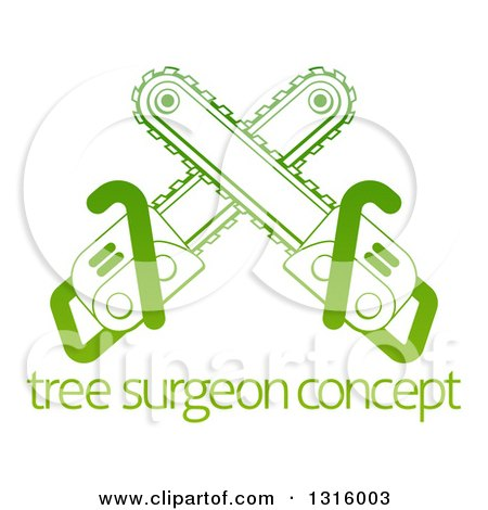 Clipart of Gradient Green Crossed Chainsaws over Tree Surgeon Sample Text - Royalty Free Vector Illustration by AtStockIllustration