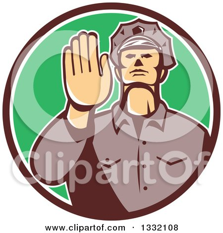Clipart of a Retro White Male Police Officer Gesturing Stop with His Hand Inside a Brown White and Green Circle - Royalty Free Vector Illustration by patrimonio