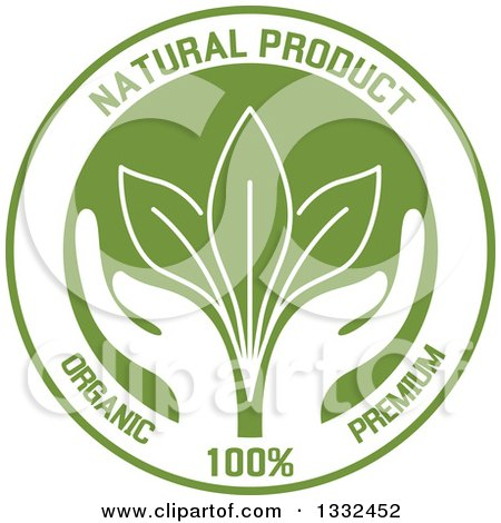Clipart of a Round Label with a Pair of Green Hands Supporting Leaves with Natural Product Text - Royalty Free Vector Illustration by Vector Tradition SM