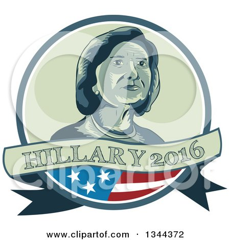 Clipart of a Retro Portrait of Hillary Clinton in a Circle with a Partical American Flag and Text Banner - Royalty Free Vector Illustration by patrimonio