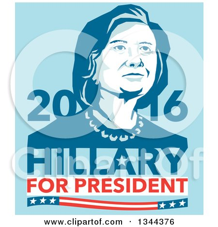 Clipart of a Retro Portrait of Hillary Clinton with Text on Blue - Royalty Free Vector Illustration by patrimonio