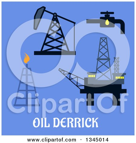 Clipart of Flat Design Mine Head, Pipeline Refinery and Sea Oil Platform Designs with Text on Blue - Royalty Free Vector Illustration by Vector Tradition SM