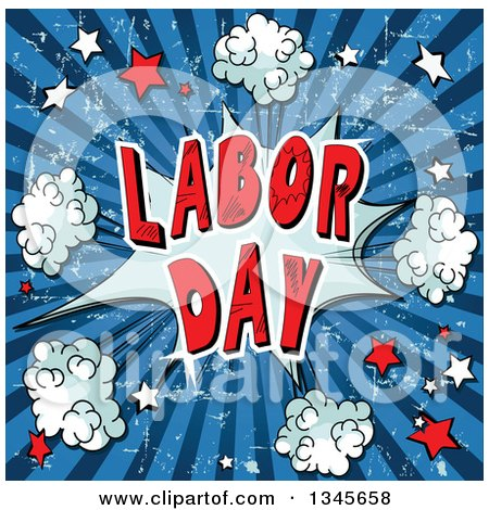 Clipart of a Comic Styled Labor Day Text Burst with Puffs and Stars over Grungy Blue Rays - Royalty Free Vector Illustration by Pushkin